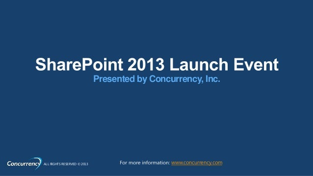 Concurrency SharePoint 2013 Launch Event