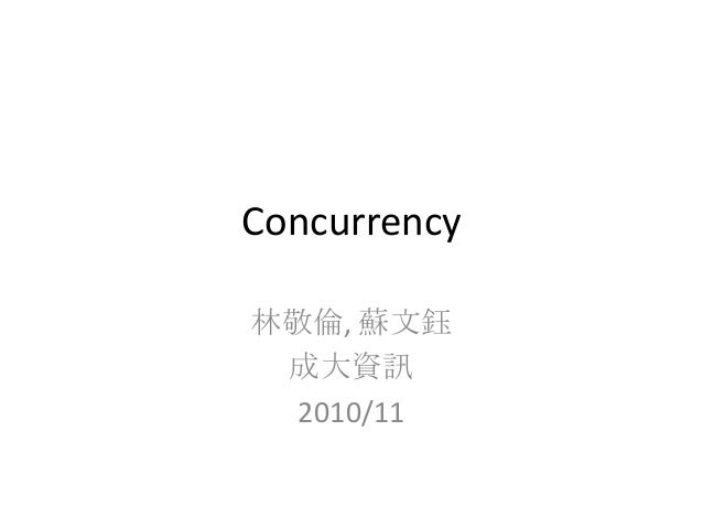Concurrency 2010