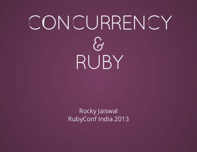 Concurrency & Ruby