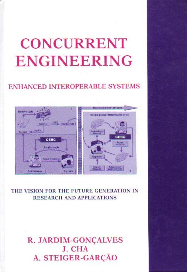 Concurrent engineering   enhanced interoperable systems - international conference madeira island 2003