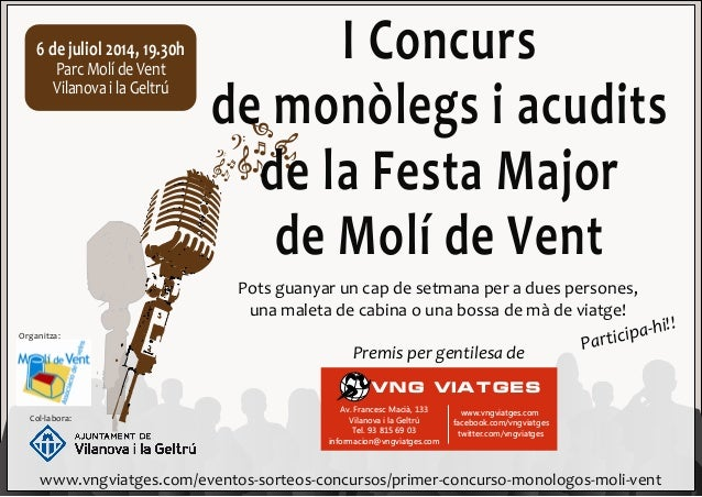 6ídeíjuliolí2014,í19.30h ParcpMolípdepVent VilanovapiplapGeltrú Organitza: Col·labora: www.vngviatges.com/eventos‐sorteos‐...