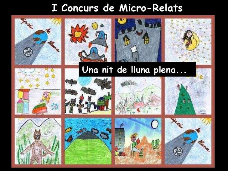 I Concurs de Micro-Relats Una nit de lluna plena...