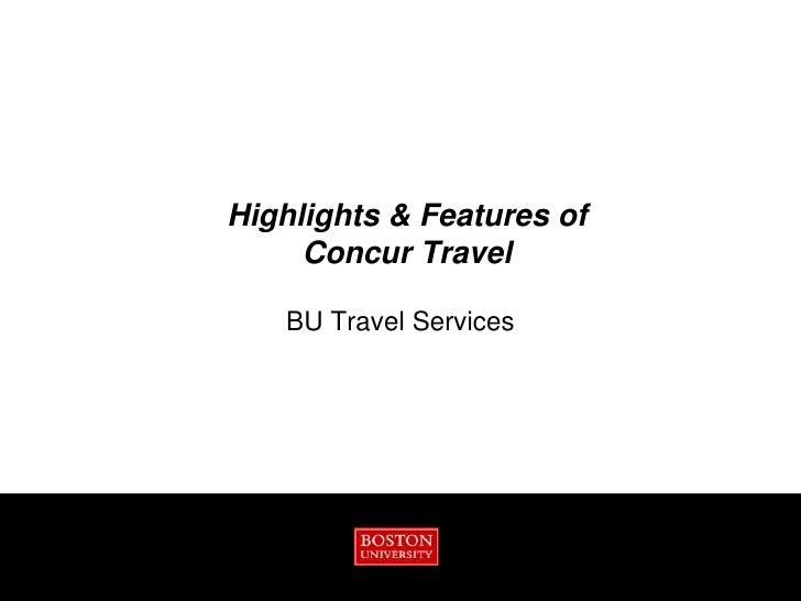 Highlights & Features of     Concur Travel   BU Travel Services