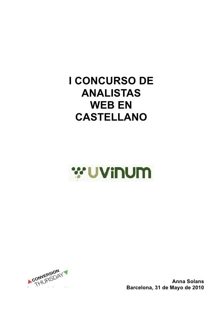 I CONCURSO DE    ANALISTAS     WEB EN   CASTELLANO                               Anna Solans         Barcelona, 31 de Mayo...