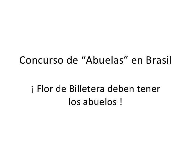 Concurso De Abuelas En Brasil
