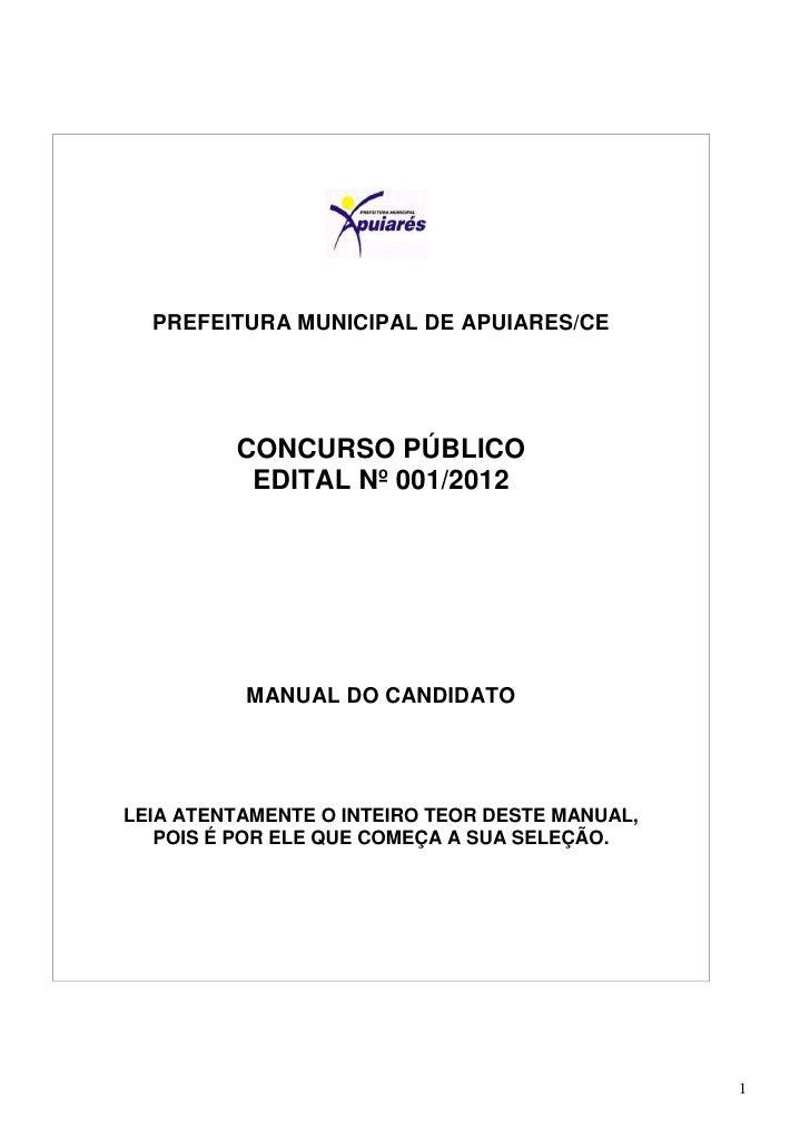 PREFEITURA MUNICIPAL DE APUIARES/CE         CONCURSO PÚBLICO          EDITAL Nº 001/2012          MANUAL DO CANDIDATOLEIA ...