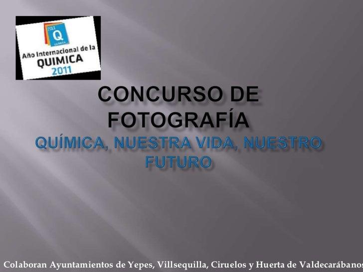 Colaboran Ayuntamientos de Yepes, Villsequilla, Ciruelos y Huerta de Valdecarábanos