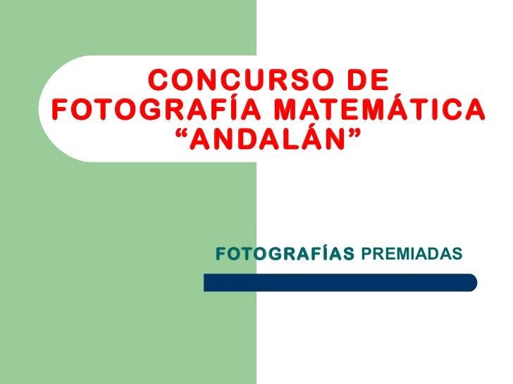 Concurso de Fotografía Matemática IES Andalán de Zaragoza