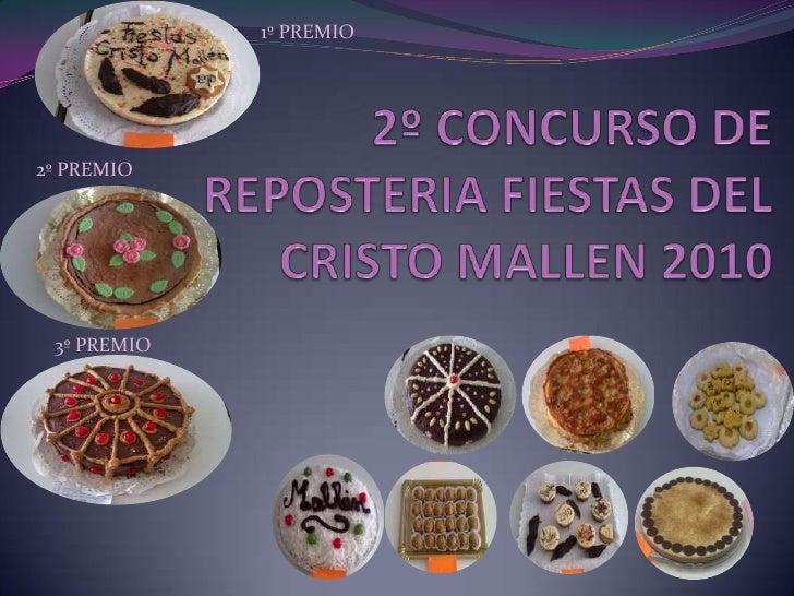 1º PREMIO<br />2º CONCURSO DE REPOSTERIA FIESTAS DEL CRISTO MALLEN 2010<br />2º PREMIO<br />3º PREMIO<br />