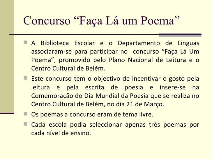 """Concurso """"Faça Lá um Poema"""" <ul><li>A Biblioteca Escolar e o Departamento de Línguas associaram-se para participar no  con..."""