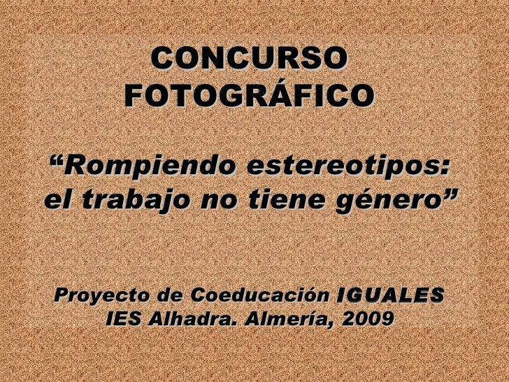 Concurso Fotografía del Proyecto de Coeducación Iguales