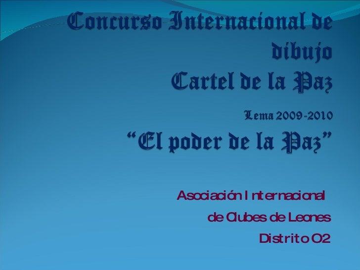 Asociación Internacional  de Clubes de Leones Distrito O2