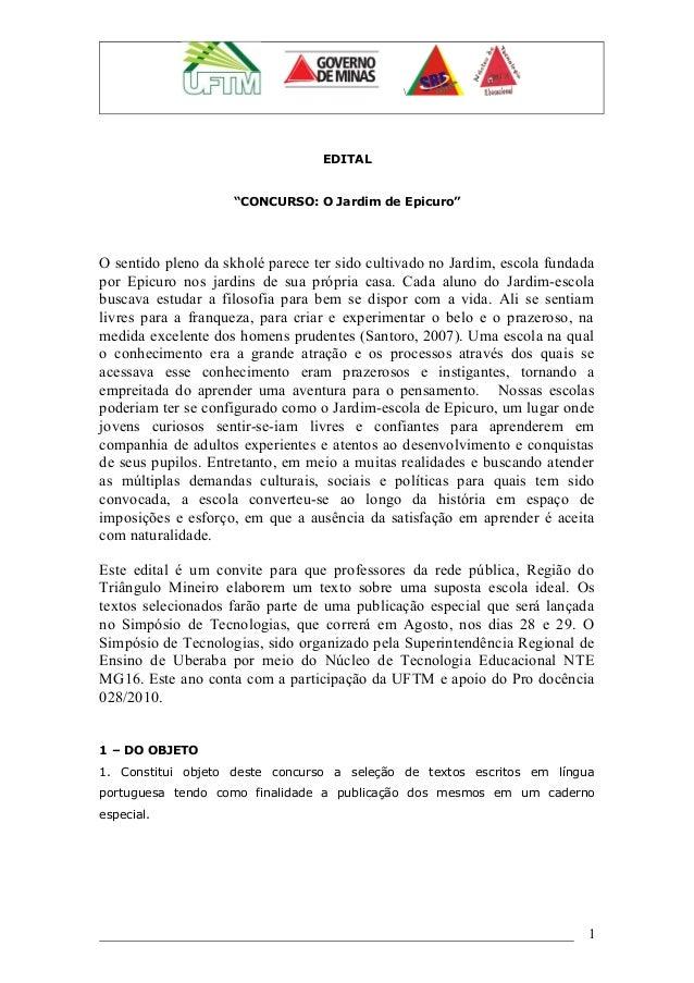 """EDITAL""""CONCURSO: O Jardim de Epicuro""""O sentido pleno da skholé parece ter sido cultivado no Jardim, escola fundadapor Epic..."""