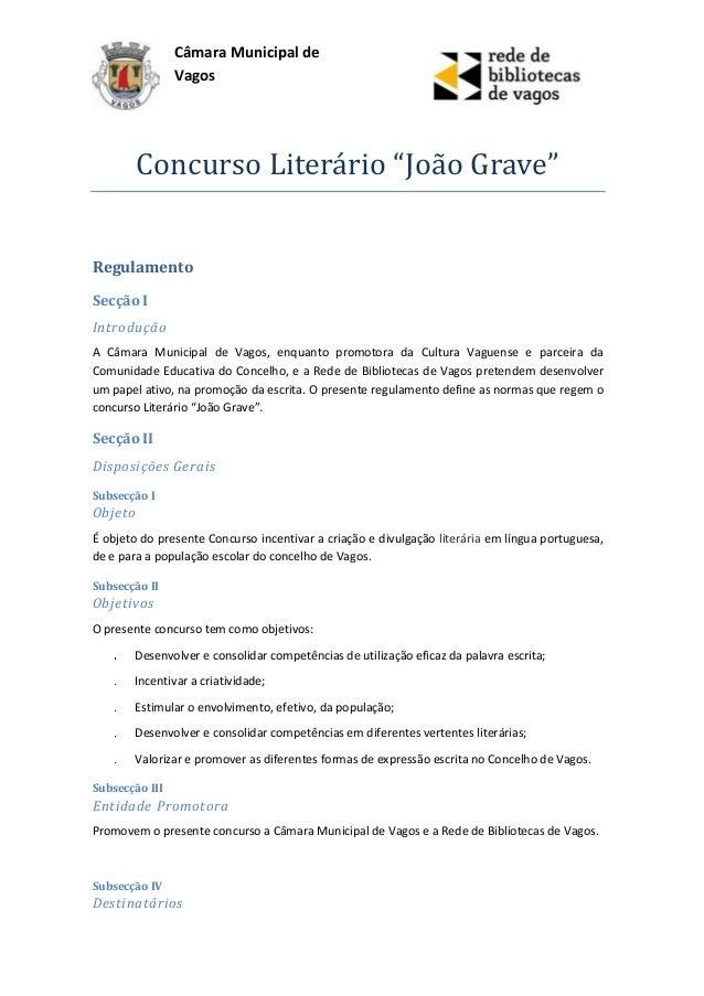 """Câmara Municipal de                Vagos         Concurso Literário """"João Grave""""RegulamentoSecção IIntroduçãoA Câmara Muni..."""