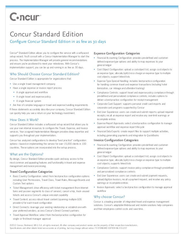 Concur Standard EditionConfigure Concur Standard Edition in as few as 30 daysConcur® Standard Edition allows you to config...