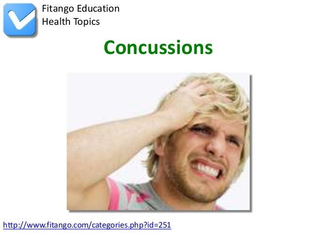 Fitango Education          Health Topics                          Concussionshttp://www.fitango.com/categories.php?id=251