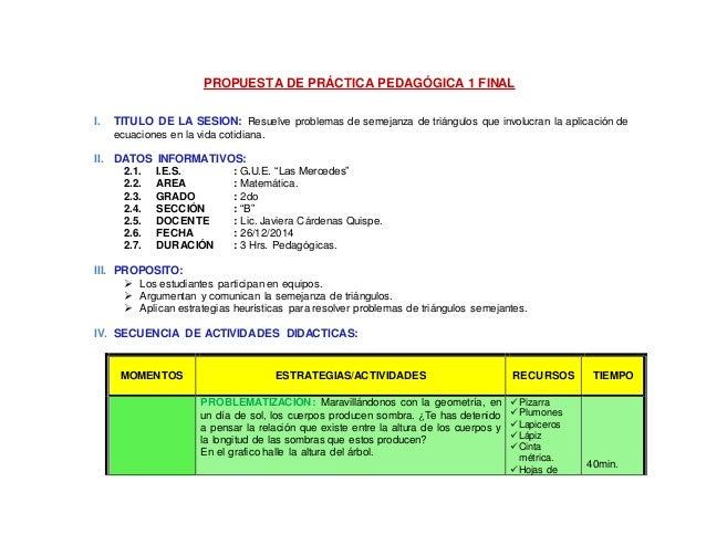 PROPUESTA DE PRÁCTICA PEDAGÓGICA 1 FINAL I. TITULO DE LA SESION: Resuelve problemas de semejanza de triángulos que involuc...