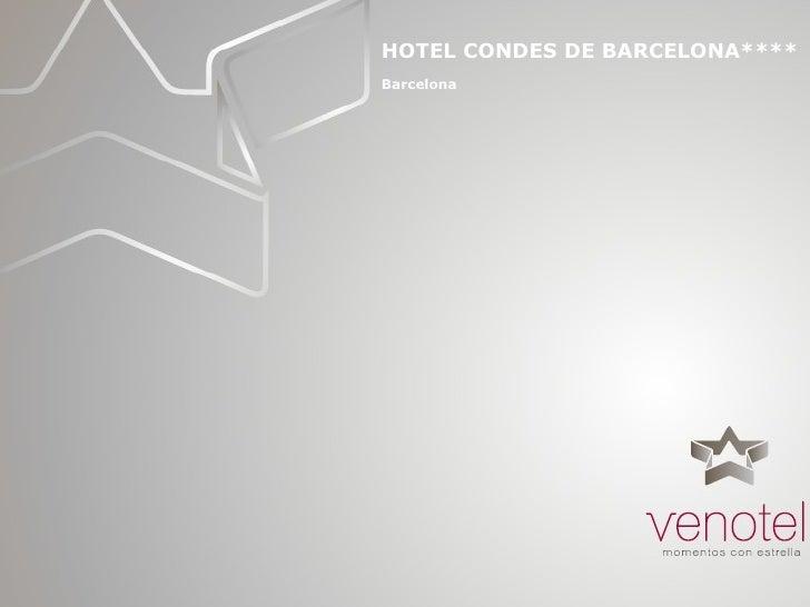 Hotel Condes de Barcelona eventos reuniones incentivos convenciones congresos Venotel