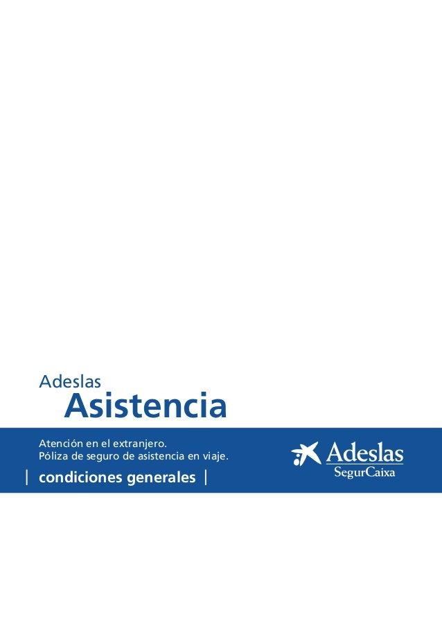 CONDICIONES GENERALES ADESLAS ASISTENCIA tu oficina local Coslada