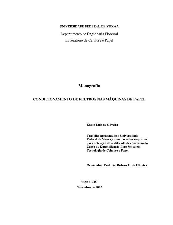 UNIVERSIDADE FEDERAL DE VIÇOSA             Departamento de Engenharia Florestal               Laboratório de Celulose e Pa...