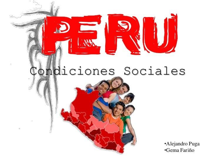 Condiciones Sociales                 •Alejandro Puga                 •Gema Fariño