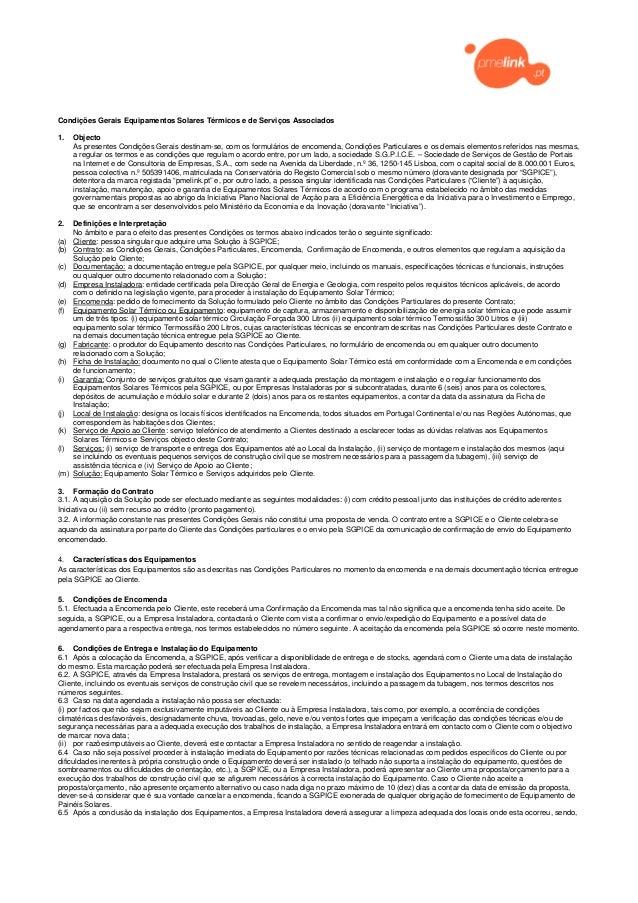 Condições Gerais Equipamentos Solares Térmicos e de Serviços Associados1.    Objecto      As presentes Condições Gerais de...