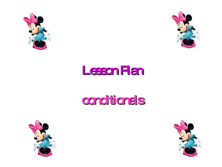 Lesson Plan conditionals