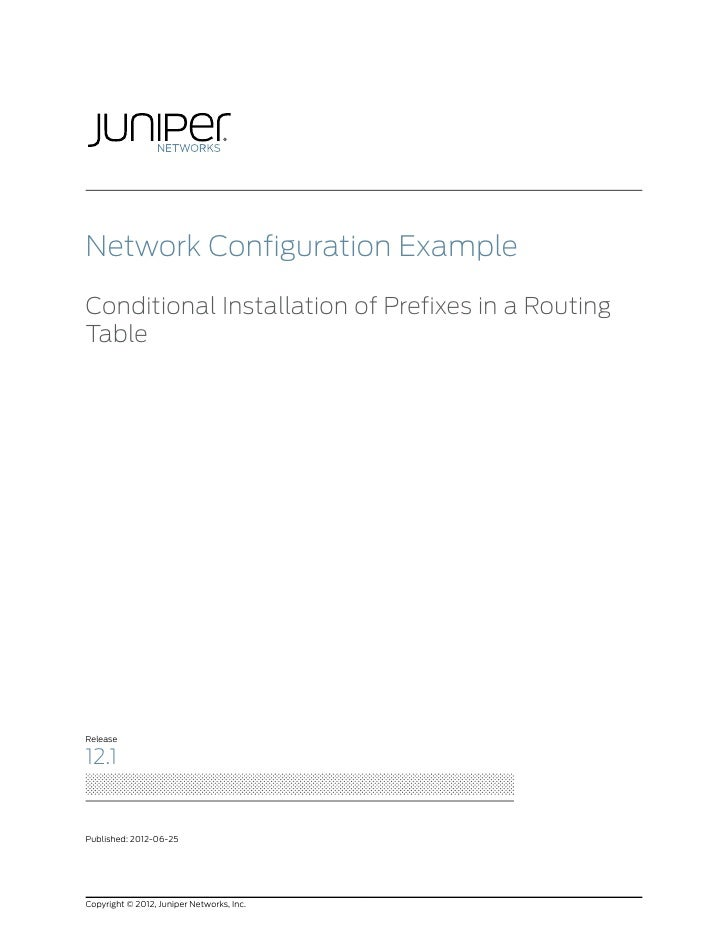 Network Configuration Example: Conditional Installation of Prefixes in a Routing Table