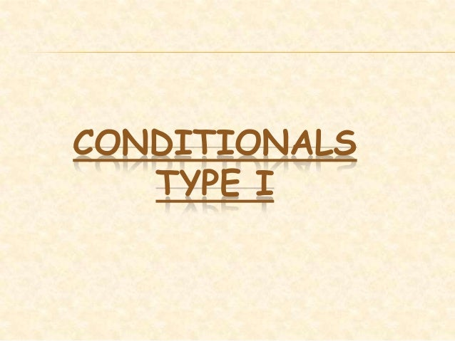 Conditional type 1