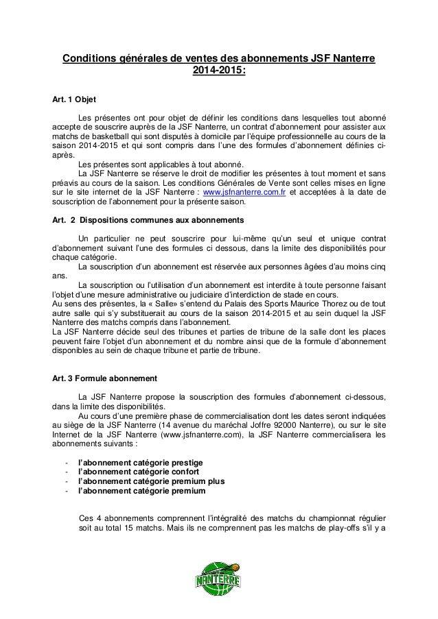 Conditions générales de ventes des abonnements JSF Nanterre 2014-2015: Art. 1 Objet Les présentes ont pour objet de défini...