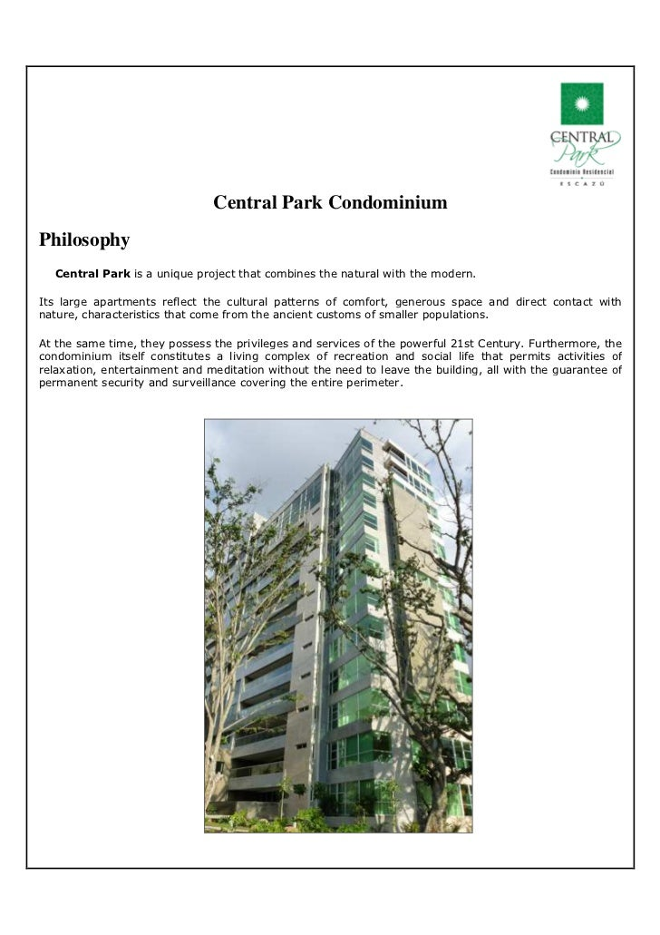 Central Park Condominium Philosophy   Central Park is a unique project that combines the natural with the modern.  Its lar...