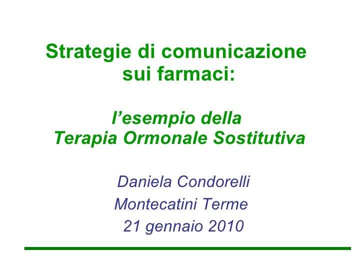 Condorelli D. Strategie di comunicazione sui farmaci: l'esempio della terapia ormonale sostitutiva
