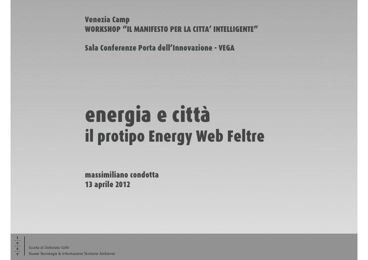 """Venezia Camp                                 WORKSHOP """"IL MANIFESTO PER LA CITTA' INTELLIGENTE""""                           ..."""