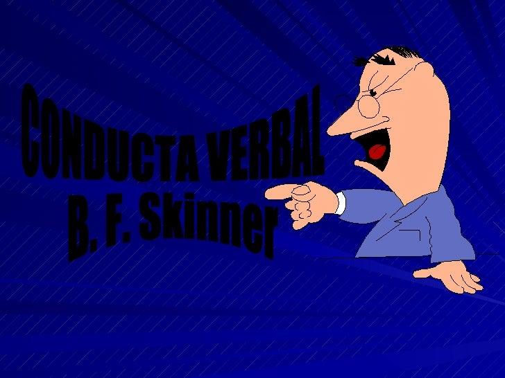 CONDUCTA VERBAL B. F. Skinner