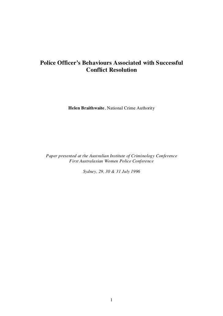 Police Officer's Behaviours Associated with Successful                  Conflict Resolution             Helen Braithwaite,...