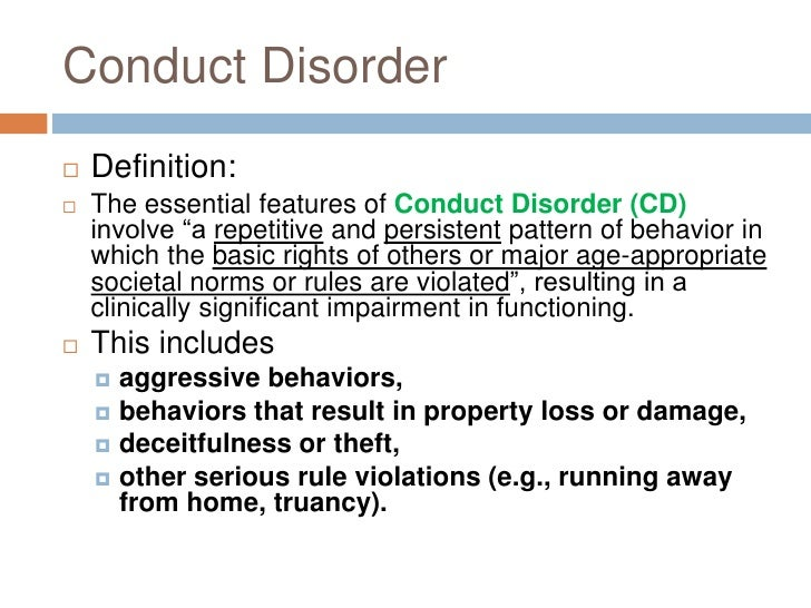 conduct disorder essay Studies performed by brandenburg and others suggest that 6 to 10 percent of school-age adolescents show signs of conduct disorder and that 25 to 50 percent of juveniles.
