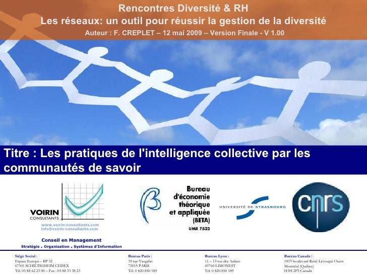 Titre : Les pratiques de l'intelligence collective par les communautés de savoir Rencontres Diversité & RH Les réseaux: un...
