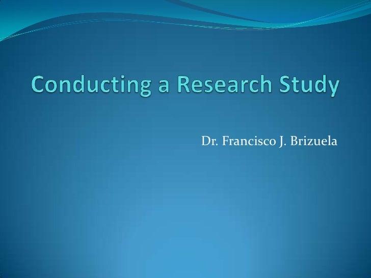 Conducting a study