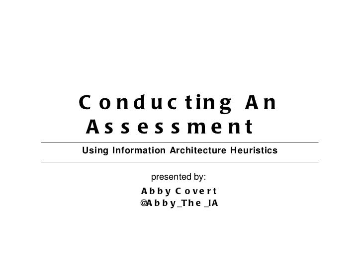 Conducting heuristic assessments