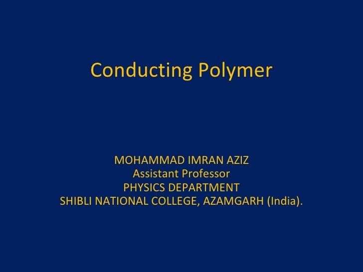 Conducting Polymer By Imran Aziz