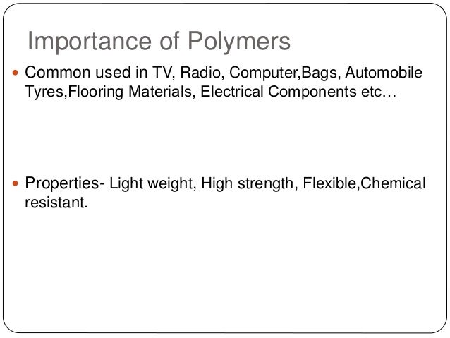 Why are polymers important?