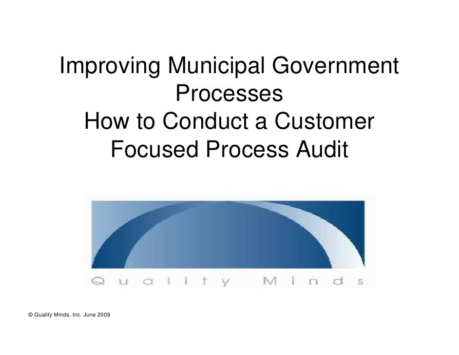 Improving Municipal Government                      Processes              How to Conduct a Customer                Focuse...