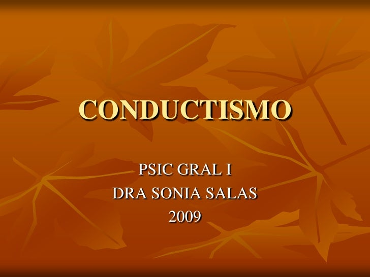 Conductismo / Psicologia