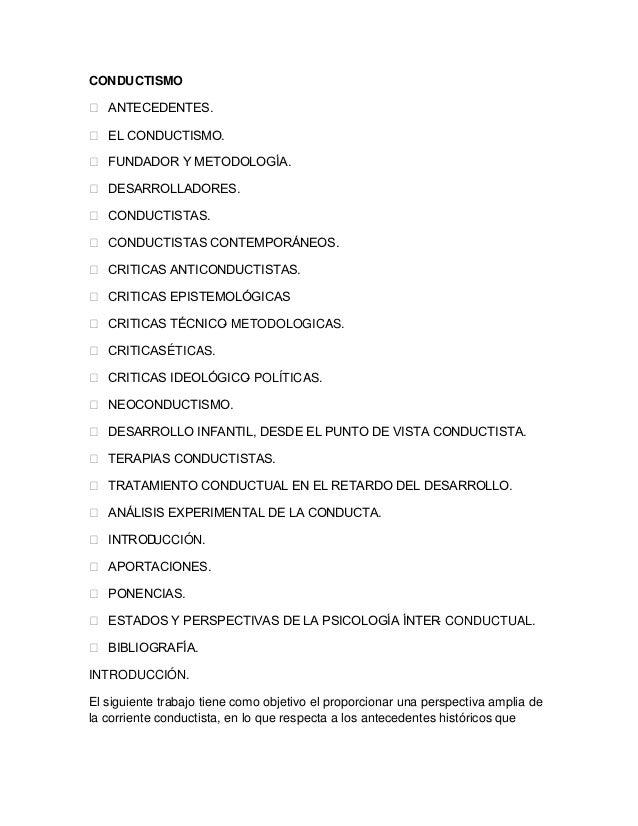 CONDUCTISMO ANTECEDENTES. EL CONDUCTISMO. FUNDADOR Y METODOLOGÍA. DESARROLLADORES. CONDUCTISTAS. CONDUCTISTAS CONTEM...