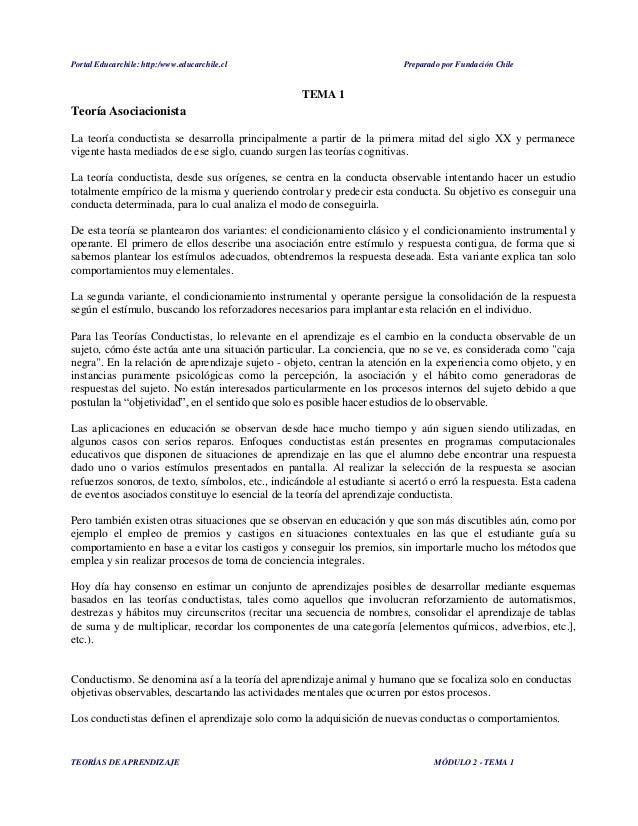 Portal Educarchile: http:/www.educarchile.cl Preparado por Fundación Chile TEORÍAS DE APRENDIZAJE MÓDULO 2 - TEMA 1 TEMA 1...