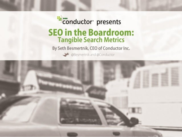 SEO Leadership• 150+ pieces of SEO thoughtleadership in 2012• C3, the largest user conferencein enterprise SEO• Dedicated ...