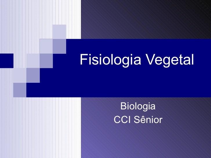 Fisiologia Vegetal Biologia CCI Sênior