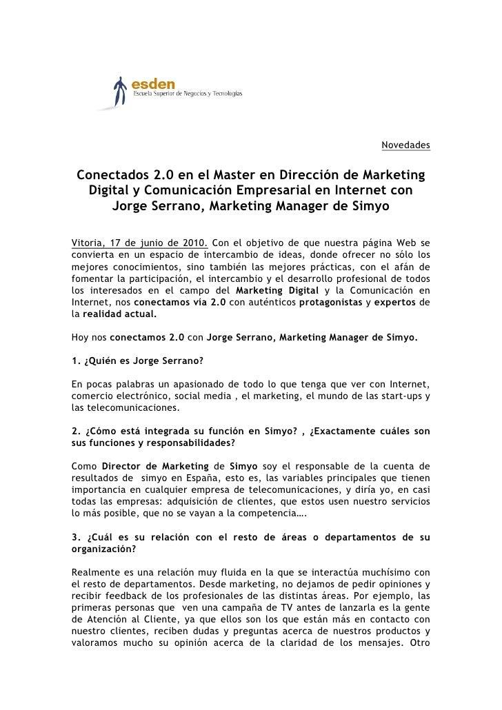 Conectados 2.0 en el Master en Dirección de Marketing Digital y Comunicación Empresarial en Internet con Jorge Serrano, Marketing Manager de Simyo