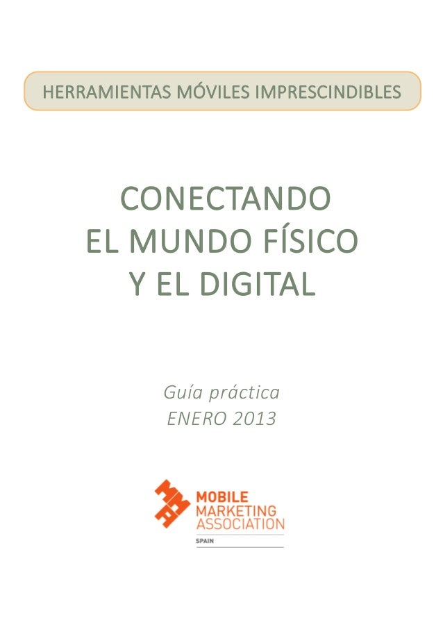 Conectando el mundo fisico y el digital. herramientas móviles. Enero 2013