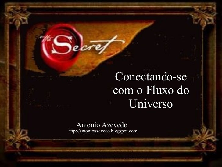 Conectando-se com o Universo (The Secret)